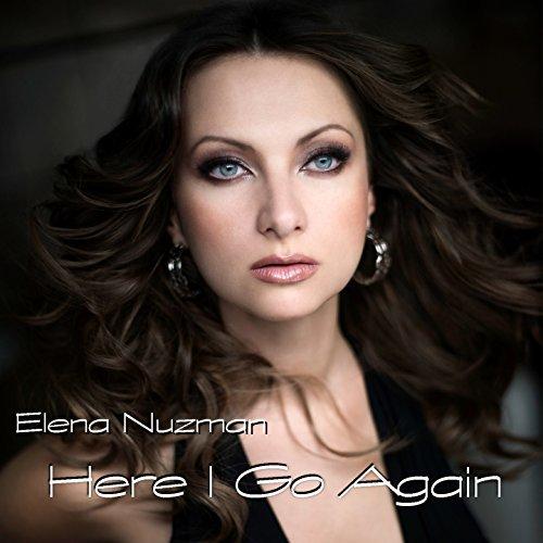 ELENA NUZMAN HERE I GO AGAIN