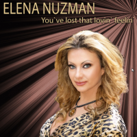 Elena Nuzman - You've Lost That Lovin' Feelin' - Single 2020